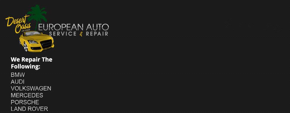 Desert Oasis European Auto Service & Repair - 702-255-4090